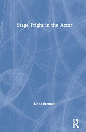 Stage Fright in the Actor