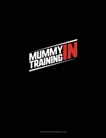 Mummy in Training: Storyboard Notebook 1.85:1
