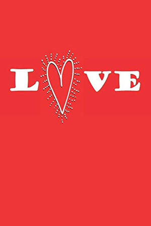 LOVE: Cute Love Notebook Novelty Gift For Lovers