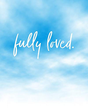 Fully Loved: Bible Study Journal / Notebook
