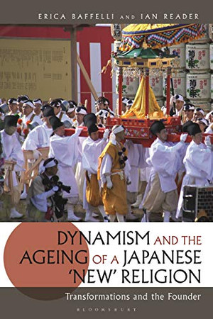 Dynamism and the Ageing of a Japanese 'New' Religion: Transformations and the Founder