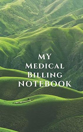 My Medical Billing Notebook