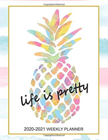 2020-2021 Weekly Planner: Two-Years Jan 2020 - Dec 2021, 24 Months Daily Weekly Monthly 2020-2021 Planner Calendar and Organizer - Pineapple Watercolor