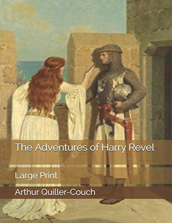 The Adventures of Harry Revel: Large Print