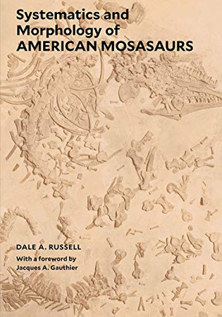 Systematics and Morphology of American Mosasaurs