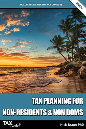 Tax Planning for Non-Residents & Non Doms 2019/20