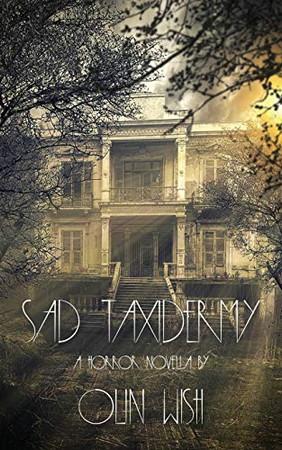 Sad Taxidermy