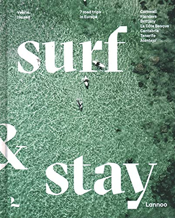 Surf & Stay: 7 Road Trips In Europe