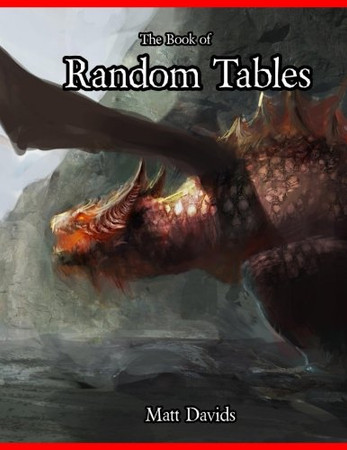 The Book of Random Tables: Fantasy Role-Playing Game Aids for Game Masters (Fantasy RPG Random Tables)