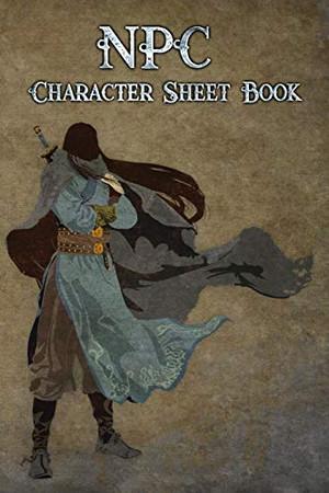 NPC Character Book: Character Sheet Notebook for Fantasy RPGs