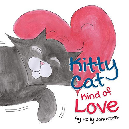 Kitty Cat Kind of Love
