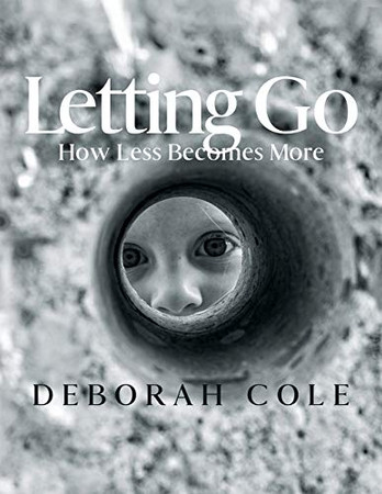 Letting Go: How Less Becomes More