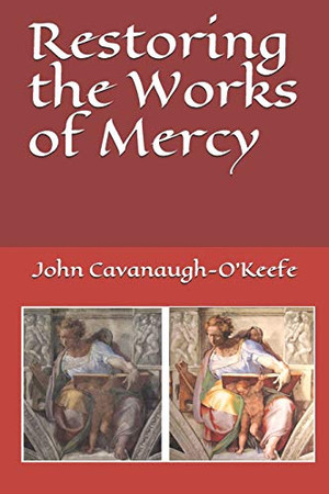 Restoring the Works of Mercy