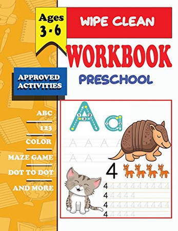 wipe clean workbook preschool ages 3-6: wipe clean workbook pre-k scholastic early learners, Coloring, Dot to Dot, Shapes,letters,maze,mathematical ... Pre-Reading, Big Workbook,and More