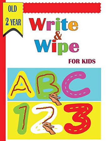 Write and Wipe ABC 123  for kids old 2 year: A Magical  Activity Workbook for Beginning Readers , Coloring, Dot to Dot, Shapes,letters,maze,mathematical maze, Numbers 1-14,and More