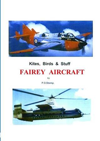 Kites, Birds & Stuff  -  FAIREY Aircraft