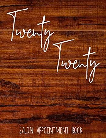 Twenty Twenty: Daily Appointment Book