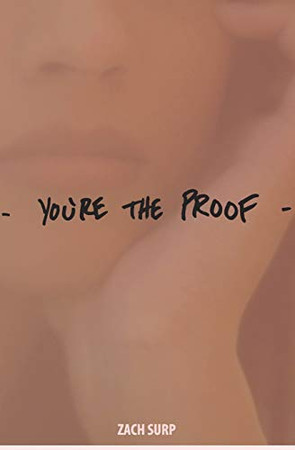you're the proof