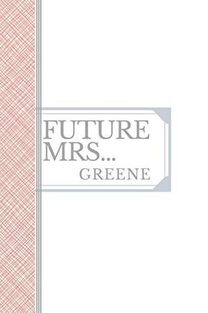GREENE: Future Mrs Greene: 90 page sketchbook 6x9