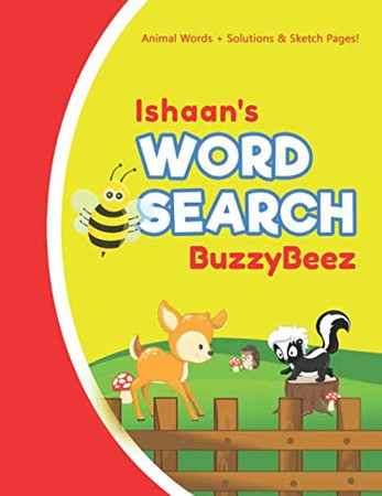 Ishaan's Word Search: Animal Creativity Activity & Fun for Creative Kids | Solve a Zoo Safari Farm Sea Life Wordsearch Puzzle Book + Draw & Sketch ... Letter Spelling Memory & Logic Skills
