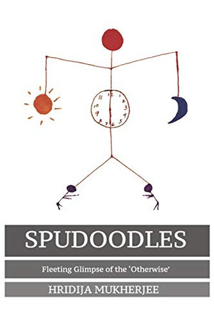 SPUDOODLES: Fleeting Glimpse of the 'Otherwise'