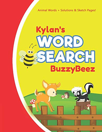 Kylan's Word Search: Animal Creativity Activity & Fun for Creative Kids | Solve a Zoo Safari Farm Sea Life Wordsearch Puzzle Book + Draw & Sketch ... Letter Spelling Memory & Logic Skills
