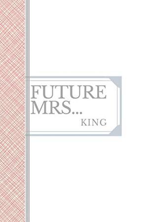 KING: Future Mrs King: 90 page sketchbook 6x9 sketchbook