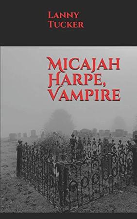 Micajah Harpe, Vampire