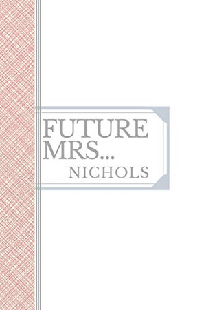 NICHOLS: Future Mrs Nichols: 90 page sketchbook 6x9