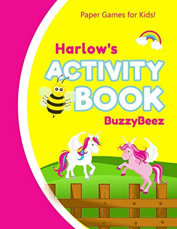 Harlow's Activity Book: 100 + Pages of Fun Activities   Ready to Play Paper Games + Storybook Pages for Kids Age 3+   Hangman, Tic Tac Toe, Four in a ... Letter H   Hours of Road Trip Entertainment