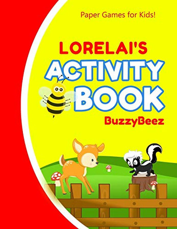 Lorelai's Activity Book: 100 + Pages of Fun Activities | Ready to Play Paper Games + Storybook Pages for Kids Age 3+ | Hangman, Tic Tac Toe, Four in a ... Letter L | Hours of Road Trip Entertainment