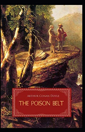 The Poison Belt Illustrated