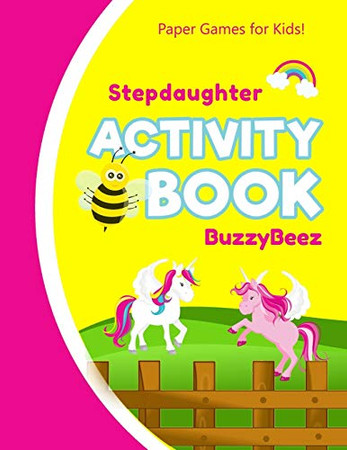 Stepdaughter's Activity Book: Unicorn Horse 100 + Pages of Fun Activities | Ready to Play Paper Games + Storybook Pages for Kids Age 3+ | Hangman, Tic ... Letter S | Hours of Road Trip Entertainment