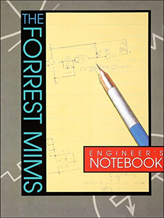 Forrest Mims Engineer's Notebook