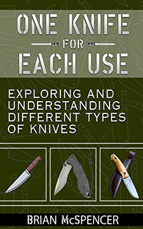 One Knife for each use: Exploring and understanding different types of knives