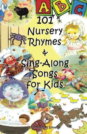 101 Nursery Rhymes & Sing-Along Songs for Kids