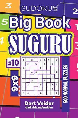 Sudoku Big Book Suguru - 500 Normal Puzzles 9x9 (Volume 10)