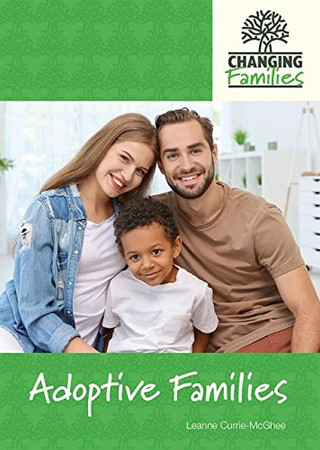 Adoptive Families (Changing Families)
