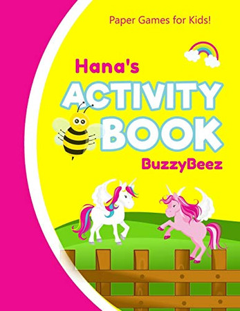 Hana's Activity Book: 100 + Pages of Fun Activities | Ready to Play Paper Games + Storybook Pages for Kids Age 3+ | Hangman, Tic Tac Toe, Four in a ... Letter H | Hours of Road Trip Entertainment