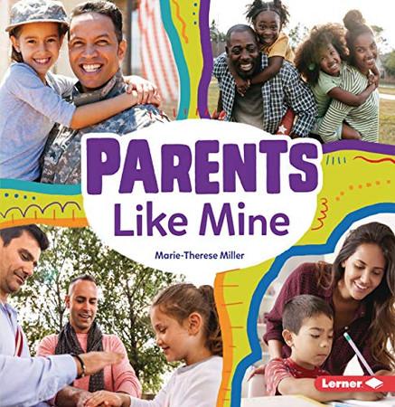 Parents Like Mine (Many Ways)