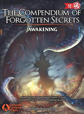 The Compendium of Forgotten Secrets: Awakening