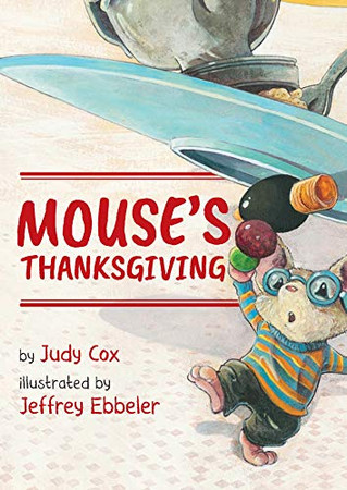 Mouse's Thanksgiving (Adventures of Mouse)