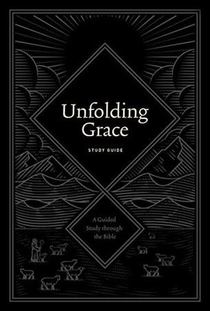 Unfolding Grace Study Guide (Paperback)