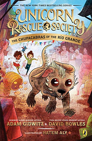 The Chupacabras of the R�o Grande (The Unicorn Rescue Society)