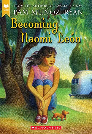 Becoming Naomi Le�n (Scholastic Gold)