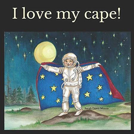 I love my cape!