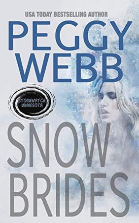 SNOW BRIDES (STORMWATCH)