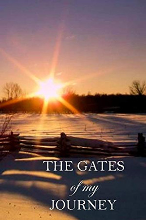 The Gates of My Journey (Life's Trilogy)