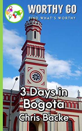 3 Days in Bogota