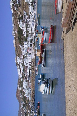 Boats in Harbor at Mykonos Cyclades, Greece Journal: 150 page lined notebook/diary